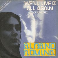 Al Bano & Romina Power - We'll Live It All Again cover
