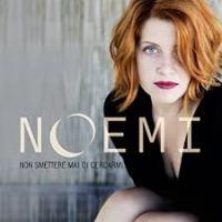 Noemi - Non smettere mai di cercarmi cover