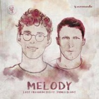 Lost Frequencies ft James Blunt - Melody cover