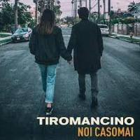 Tiromancino - Noi casomai cover