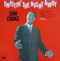 Sam Cooke - Twistin' The Night Away cover