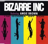 Bizarre Inc ft. Angie Brown - I'm Gonna Get You cover