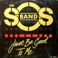The SOS Band - Just Be Good To Me cover