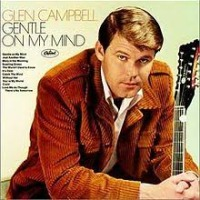 Glen Campbell - Gentle on My Mind cover