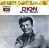 Dion DiMucci - Abraham, Martin And John cover