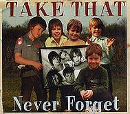 Take That - Never Forget cover