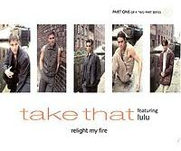 Take That - Relight My Fire cover