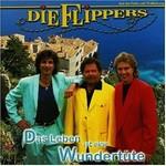 Die Flippers - Das ganze Leben ist eine Wundertüte cover
