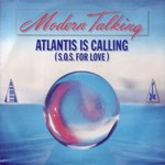 Modern Talking - Atlantis Is Calling cover