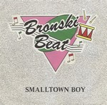 Bronski Beat - Smalltown Boy cover