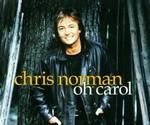 Chris Norman - Oh Carol cover