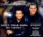 Modern Talking - Don't Take Away My Heart cover