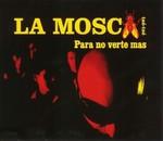 La Mosca Tsé-Tsé - Para no verte mas cover