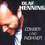Olaf Henning - Cowboy und Indianer cover
