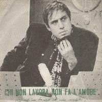 Adriano Celentano - Chi non lavora non fa l'amore cover