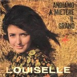 Louiselle - Andiamo a mietere il grano cover