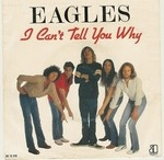 The Eagles - I Can't Tell You Why cover