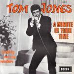 Tom Jones - A Minute Of Your Time cover