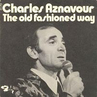 Charles Aznavour Dance The Old Fashioned Way