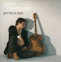 Guus Meeuwis - Geef mij je angst cover