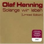 Olaf Henning - Solange wir leben cover