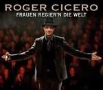 Roger Cicero - Frauen regier'n die Welt cover