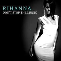 Rihanna - Don't Stop The Music cover