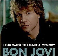 Bon Jovi - (You Want To) Make a Memory cover